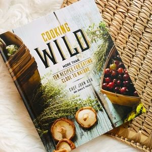 COOKING WILD by Chef John Ash